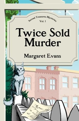 Twice Sold Murder (Second Treasures Mysteries #1)