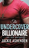 The Undercover Billionaire (Tate Brothers, #3)