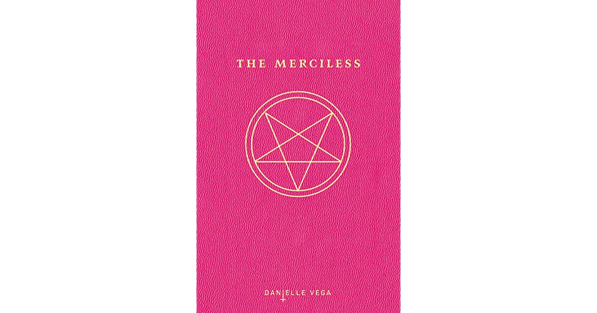 The Merciless (The Merciless, #1) by Danielle Vega