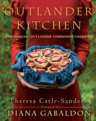 Outlander Kitchen The Official Outlander Companion Cookbook