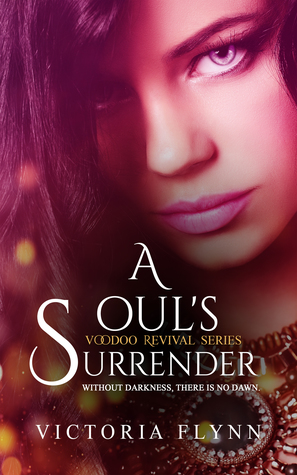 A Soul's Surrender (Book 2 of the Voodoo Revival Series)