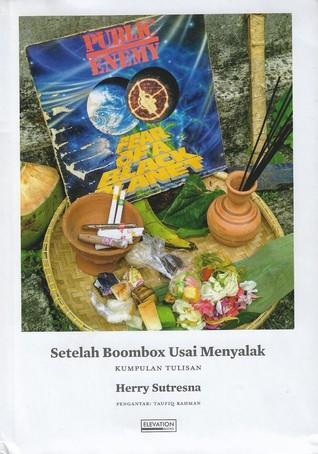 SETELAH BOOMBOX USAI MENYALAK by Henry Sutresna