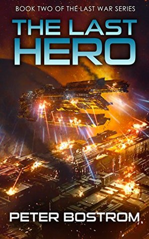 The Last Hero by Peter Bostrom