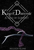 King of Diamonds: A Tale of El'Anret