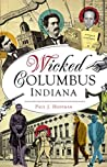 Wicked Columbus, Indiana
