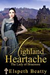 Highland Heartache - The Lady of Braemore