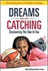 Dreams Are for Catching: Discovering the Star in You