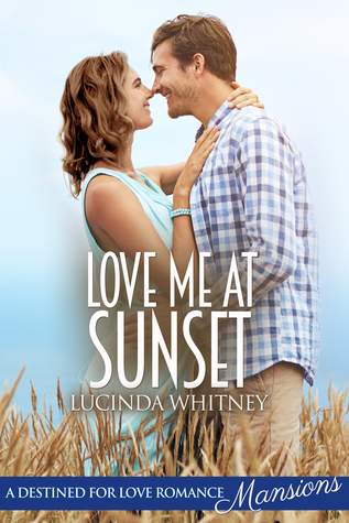 Love Me at Sunset by Lucinda Whitney