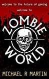 Zombie World: A Short Story