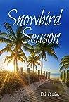 Snowbird Season (Seasons, #2)