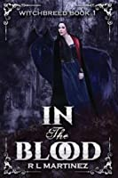 In the Blood (The Witchbreed, Book 1)