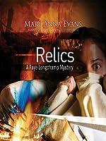 Relics (Faye Longchamp, #2)