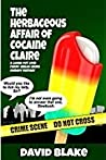 The Herbaceous Affair of Cocaine Claire (Inspector Capstan, #4)