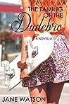 The Taming of the Dudebro: A Novella (The Dudebro Series Book 1)