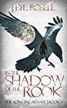 In the Shadow of the Rook (The Sons Incarnate, #1)