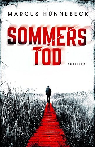 Sommers Tod: Thriller  by  Marcus Hünnebeck