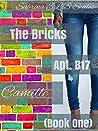 Apt B17: Camille (The Bricks #1)