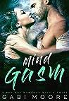 Mindgasm - A Bad Boy Romance With A Twist (Mind Games Book 3)