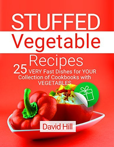 Stuffed Vegetable Recipes - 25 Very Fast Dishes