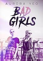Bad Girls: A Young Adult Romance Novel