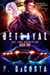 Betrayal (The 1000 Revolution, #1)