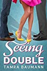 Seeing Double (Heartbreaker, #1)