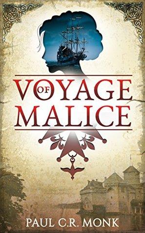 Voyage of Malice: A Historical Fiction Novel
