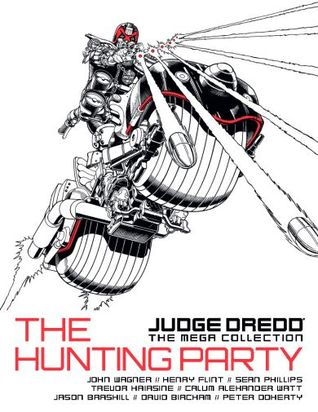 The Hunting Party (Judge Dredd: The Mega Collection, #41)