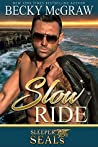 Slow Ride (Sleeper SEALs #2)