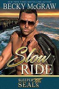 Slow Ride (Sleeper SEALs #2)