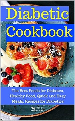 Diabetic Cookbook The Best Foods For Diabetes Healthy Food