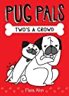 Two's a Crowd (Pug Pals, #1) audiobook download free