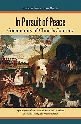 In Pursuit of Peace by Andrew Bolton