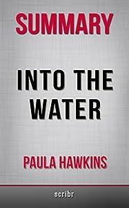 Summary of Into the Water: A Novel by Paula Hawkins