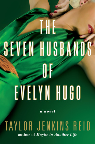 Book cover for The Seven Husbands of Evelyn Hugo, with a woman in a green dress.
