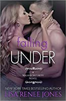 Falling Under (Walker Security, #3; Tall, Dark & Deadly, #6)