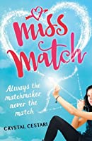 Miss Match (Windy City Magic, #1)