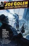 Joe Golem: Occult Detective -- The Outer Dark #2 (Joe Golem: Occult Detective Vol. 2)