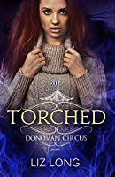 Torched (Donovan Circus #5)