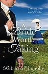 A Bride Worth Taking (Arrangements, #6)