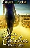 Sun Catcher: Book Two