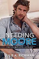 The Needing Moore Series Trilogy: Searching for Moore, Moore to Lose, & Moore than Forever