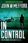 In Control (Redemption Thriller #11; Ivy Nash Thriller #5)