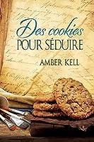 Des cookies pour séduire (Contes d'un étrange livre de cuisine #4)