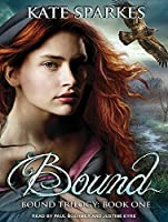 Bound (Bound Trilogy, #1)