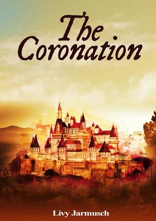 The Coronation by Livy Jarmusch