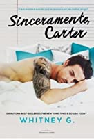 Sinceramente, Carter (Sinceramente, Carter, #1)