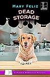 Dead Storage (A Maggie McDonald Mystery #3)