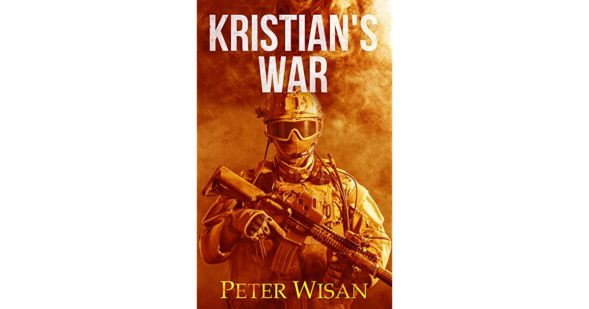 Ebook Kristians War The Searchers Series 1 By Peter Wisan
