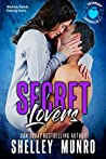 Secret Lovers (Friendship Chronicles, #1)